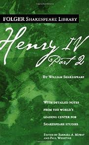 Henry IV, Part II (Folger Shakespeare…