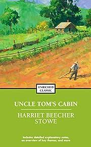 Uncle Tom's Cabin (Enriched Classics) af…