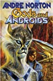 Gods and Androids (Misc)