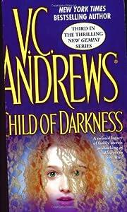 Child of Darkness by V. C. Andrews