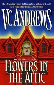 Flowers in the Attic av V. C. Andrews