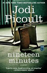 Nineteen Minutes de Jodi Picoult