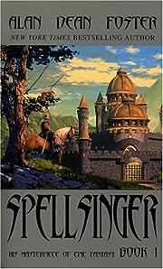 Spellsinger: Book 1 de Alan Dean Foster