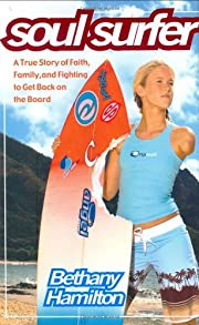 Soul Surfer: A True Story of Faith, Family,…