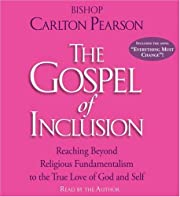 The Gospel of Inclusion: Reaching Beyond…