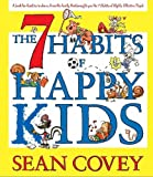 The 7 habits of happy kids / Sean Covey
