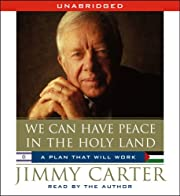 We Can Have Peace in the Holy Land de Jimmy…