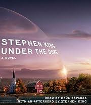 Under the dome : a novel af Stephen King