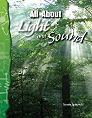 All About Light and Sound: Physical Science…