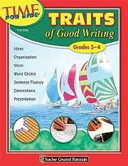 Traits of Good Writing (Grades 3-4) af…