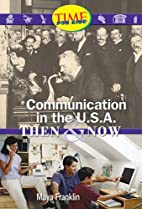 Communication in the U.S.A.: Then and Now:…