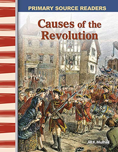 causes of the revolution Causes of the american revolution facts & worksheets includes lesson plans & study material available in pdf & google slides format download today.