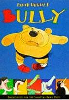 Bully by David Hughes