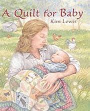 A Quilt for Baby av Kim Lewis