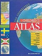 Cherrytree Children's Atlas by Malcolm…