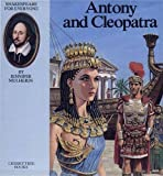 Antony and Cleopatra / by Jennifer Mulherin and Abigail Frost ; illustrations by Gwen Green