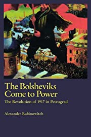 The Bolsheviks come to power : the…