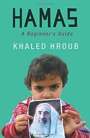 Hamas : a beginner's guide por Khālid…