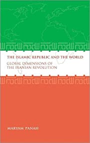 The Islamic Republic and the World: Global…
