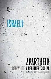 Israeli Apartheid: A Beginner's Guide por…