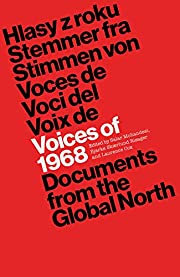 Voices of 1968: Documents from the Global…