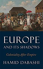 Europe and Its Shadows: Coloniality after…