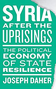Syria after the uprisings : the political…