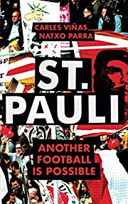 St. Pauli: Another Football is Possible por…