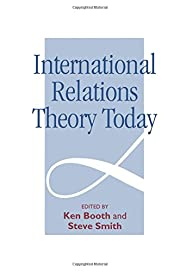 International Relations Theory Today –…