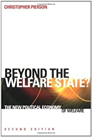 Beyond the Welfare State?: The New Political…