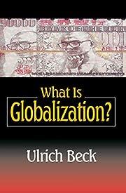 What Is Globalization? av Ulrich Beck