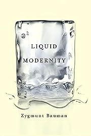 Liquid Modernity av Zygmunt Bauman