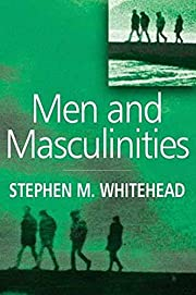Men and Masculinities: Key Themes and New…