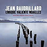 Exiles from dialogue / Jean Baudrillard and Enrique Valiente Noailles ; translated by Chris Turner