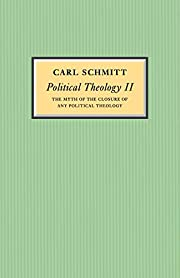 Political Theology II: The Myth of the…