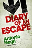 Diary of an escape / by Antonio Negri ; translated by Ed Emery