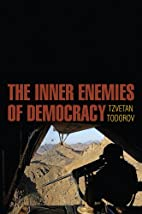 The Inner Enemies of Democracy by Tzvetan…