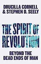 The Spirit of Revolution: Beyond the Dead…