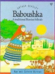 Baboushka (Picture Storybooks) af Arthur…