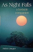 As Night Falls: A Bedside Companion by Helen…
