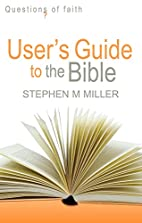 User's Guide to the Bible (Questions of…