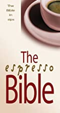The Espresso Bible: The Bible in Sips by…