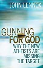 Gunning for God: Why the New Atheists are…