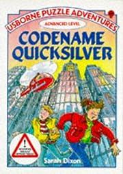 Codename Quicksilver: Advanced Level…
