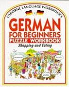 German for Beginners Puzzle Workbook:…