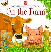 On the Farm (Usborne Lift the Flap Books)…