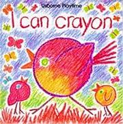 I Can Crayon de Ray Gibson