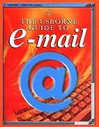 Usborne Guide to E-mail (Usborne Computer…