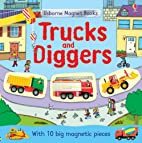 Trucks and Diggers (Usborne Magnet Books) by…