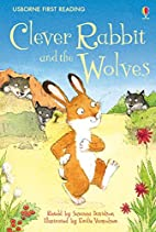 Clever Rabbit and the Wolves by Susanna…